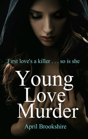 Young Love Murder by April Brookshire