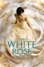 Review: The White Rose by AmyEwing