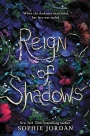 Blog Tour: Reign of Shadows by Sophie Jordan